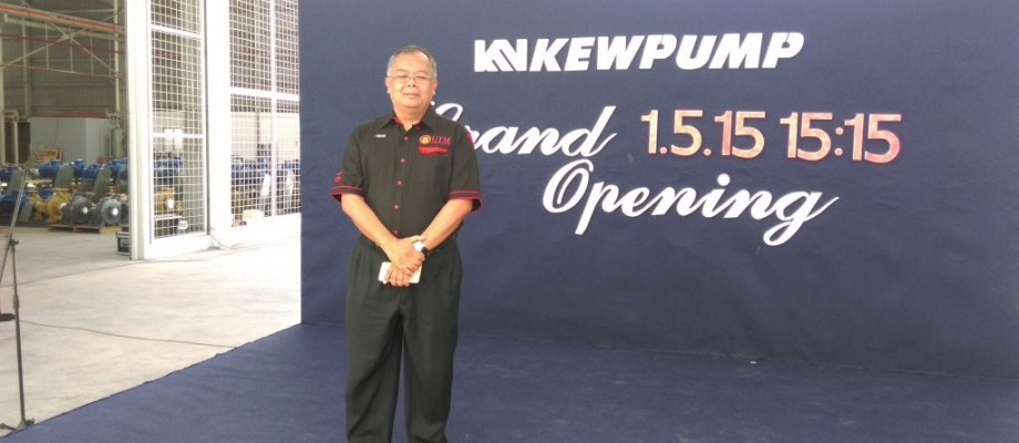 OPENING CEREMONY OF THE NEW FACTORY OF KEWPUMP SDN BHD, 1 MAY 2015