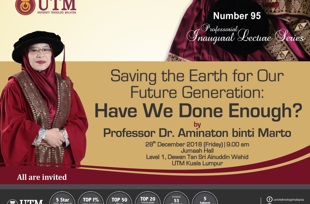 The 95th Professorial Inaugural Lecture Series by Professor Dr. Aminaton Binti Marto