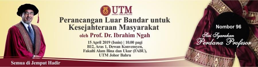 PROGRAM SYARAHAN PERDANA PROFESOR KE-96 OLEH PROF. TPR. DR. IBRAHIM BIN NGAH