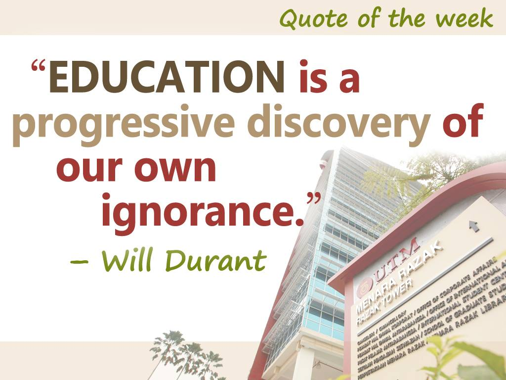 Education Is A Progressive Discovery Of Our: Quote Of The Day