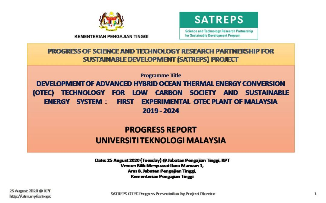 25 August 2020: First SATREPS-OTEC Project Monitoring and Presentation to MoHE at Putrajaya